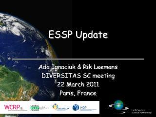 ESSP Update