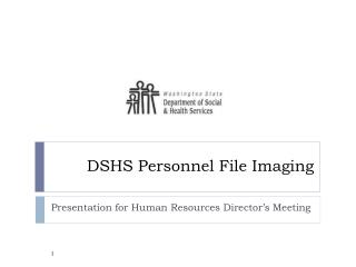 DSHS Personnel File Imaging