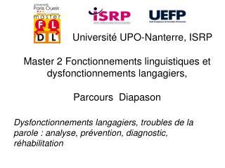Master 2 Fonctionnements linguistiques et dysfonctionnements langagiers,  Parcours  Diapason