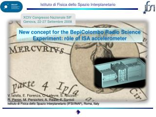 New concept for the  BepiColombo  Radio Science Experiment:  rôle of ISA accelerometer