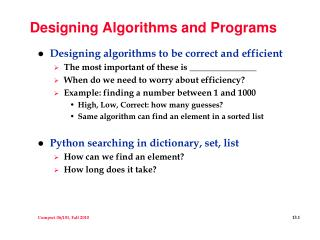 Designing Algorithms and Programs