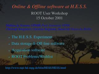 Online & Offline software at H.E.S.S.