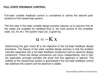 FULL STATE FEEDBACK CONTROL: