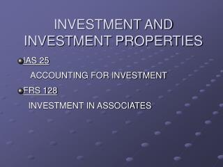 INVESTMENT AND INVESTMENT PROPERTIES