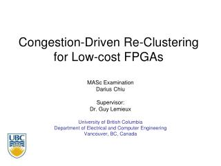 Congestion-Driven Re-Clustering for Low-cost FPGAs
