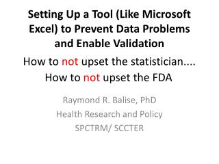 Setting Up a Tool (Like Microsoft Excel) to Prevent Data Problems and Enable Validation