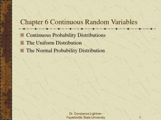 Chapter 6 Continuous Random Variables