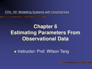 Chapter 6 Estimating Parameters From Observational Data