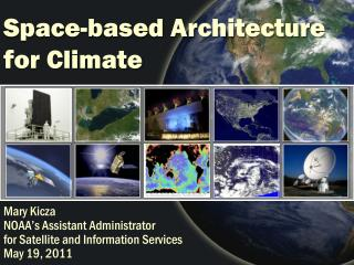 Space-based Architecture for Climate