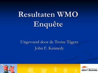 Resultaten WMO Enquête