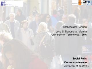 Stakeholder Position Jens S. Dangschat, Vienna University of Technology, ISRA Social Polis