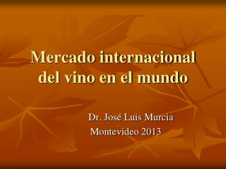 Mercado internacional del vino en el mundo