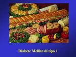 Diabete Mellito di tipo 1