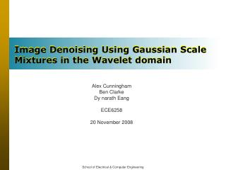 Image Denoising Using Gaussian Scale Mixtures in the Wavelet domain
