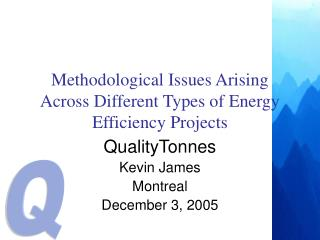 Methodological Issues Arising Across Different Types of Energy Efficiency Projects