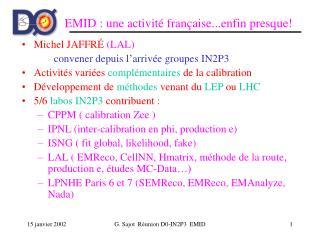 EMID : une activité française...enfin presque!