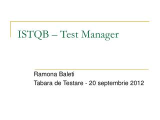 ISTQB – Test Manager