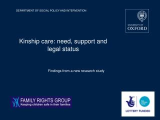 Kinship care: need, support and legal status