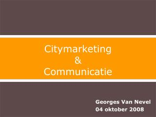 Citymarketing & Communicatie