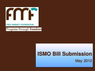 ISMO Bill Submission  May 2012