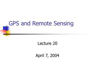 GPS and Remote Sensing
