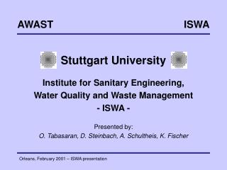 Stuttgart University Institute for Sanitary Engineering, Water Quality and Waste Management