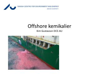 Offshore kemikalier Kim Gustavson DCE-AU