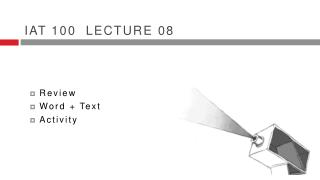 Iat  100  lecture 08