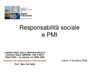 Responsabilità sociale             e PMI