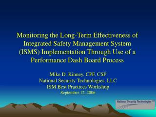Mike D. Kinney, CPF, CSP National Security Technologies, LLC  ISM Best Practices Workshop