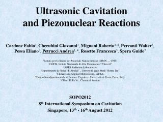 Ultrasonic Cavitation  and Piezonuclear Reactions