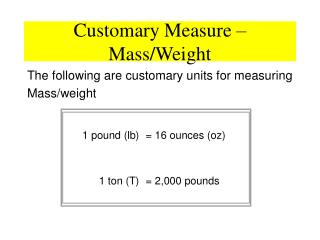 Customary Measure – Mass/Weight