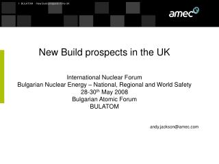New Build prospects in the UK International Nuclear Forum