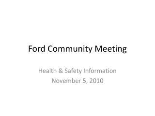 Ford Community Meeting