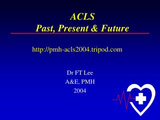 ACLS Past, Present & Future