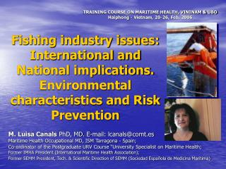 M. Luisa Canals  PhD, MD. E-mail: lcanals@comt.es
