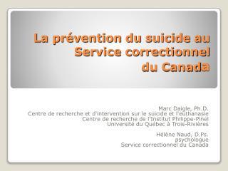 La prévention du suicide au Service correctionnel du Canad a