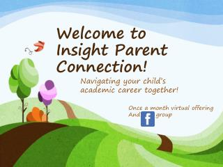 Welcome to Insight Parent Connection!
