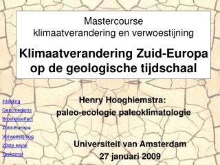 Henry Hooghiemstra : p aleo-ecologie paleoklimatologie