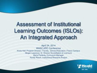 Assessment of Institutional Learning Outcomes (ISLOs): An Integrated Approach
