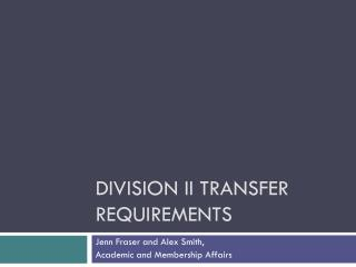Division II Transfer Requirements