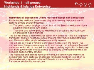 Workshop 1 – all groups Highlands & Islands Enterprise