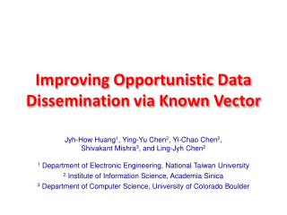 Improving Opportunistic Data Dissemination via Known Vector
