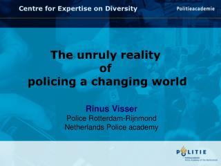 Rinus Visser Police Rotterdam-Rijnmond Netherlands Police academy