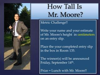How Tall Is  Mr. Moore?