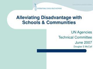 Alleviating Disadvantage with Schools & Communities
