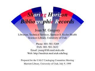 Sh ari ng  H oriz on  Biblio gra phi c R ecords