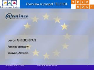 Levon GRIGORYAN Arminco company Yerevan, Armenia