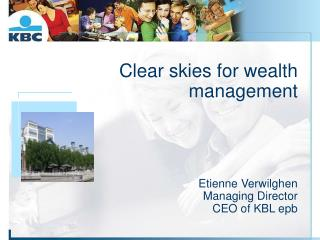 Clear skies for wealth management