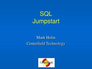 SQL Jumpstart